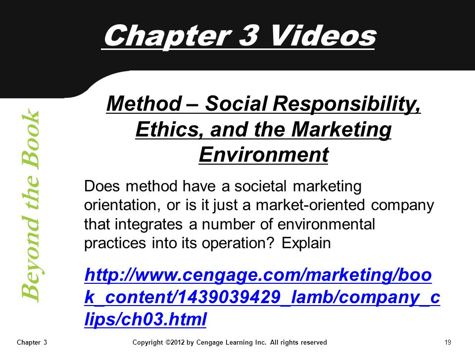 Method – Social Responsibility, Ethics, and the Marketing Environment
