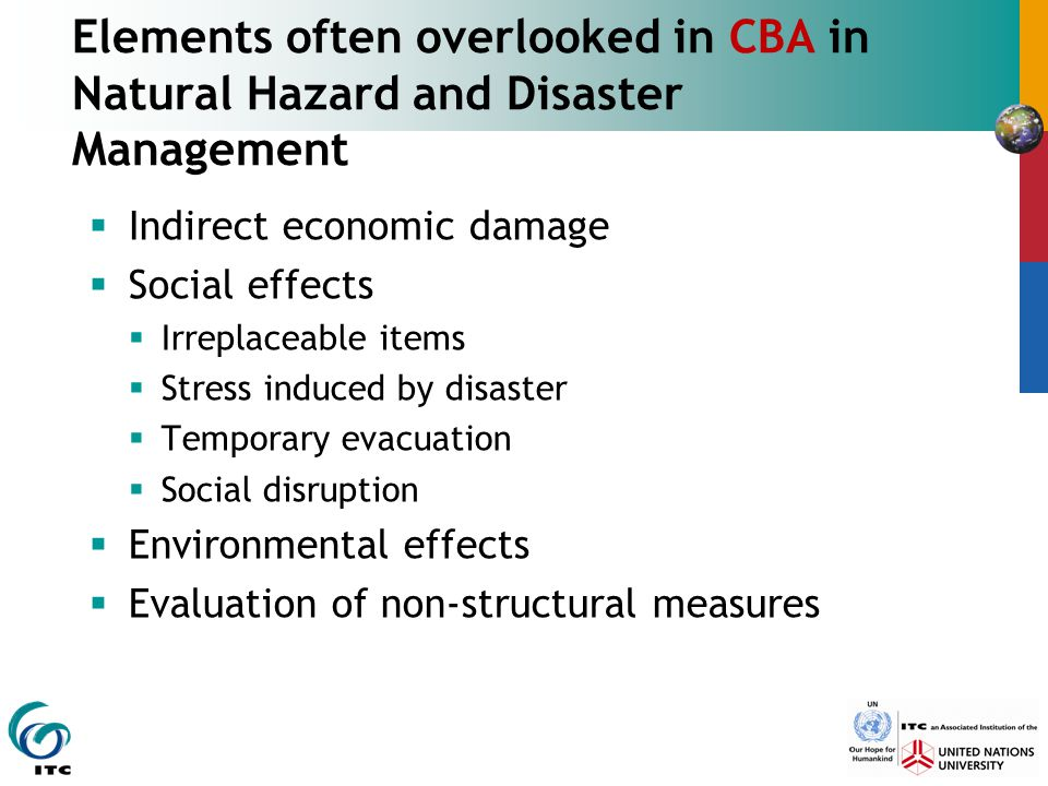 Elements often overlooked in CBA in Natural Hazard and Disaster Management