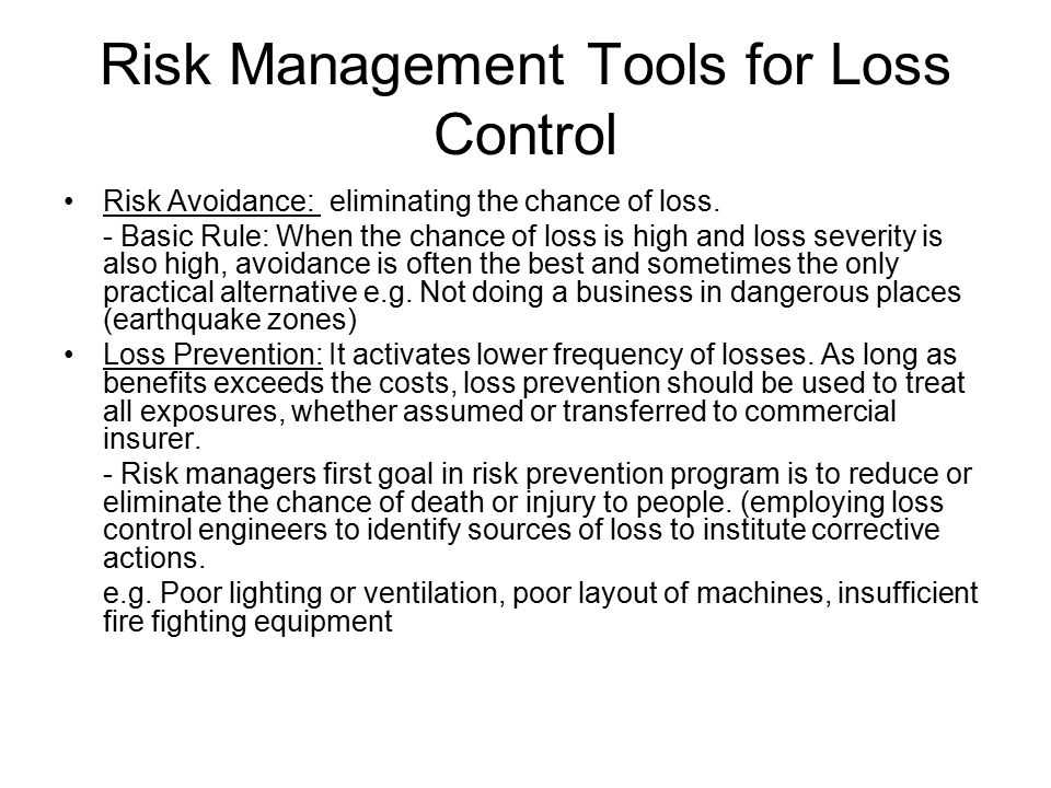 Risk Management Tools for Loss Control