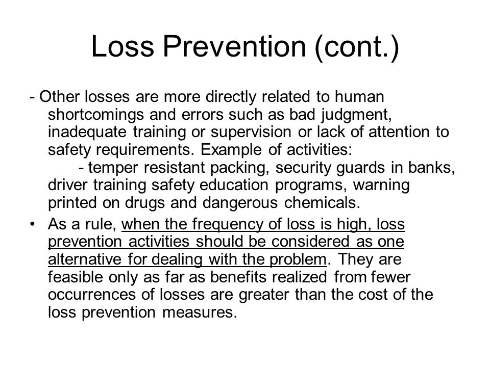 Loss Prevention (cont.)