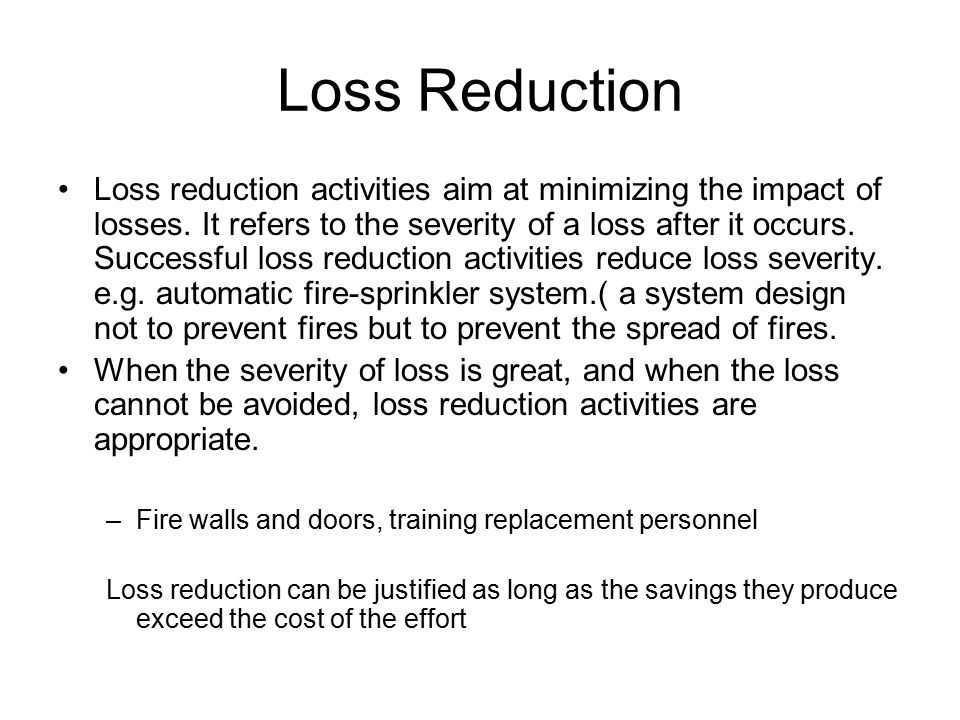 Loss Reduction