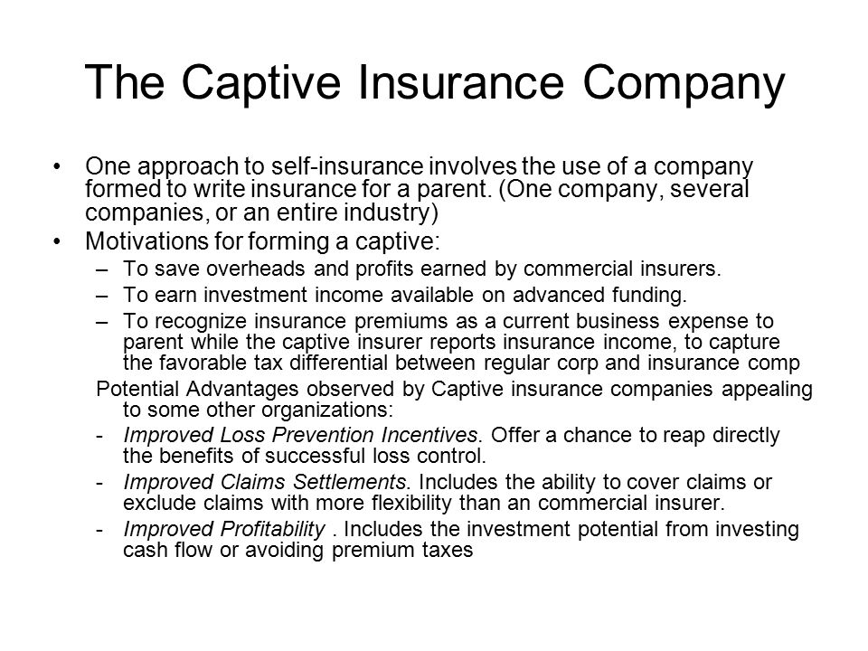 The Captive Insurance Company