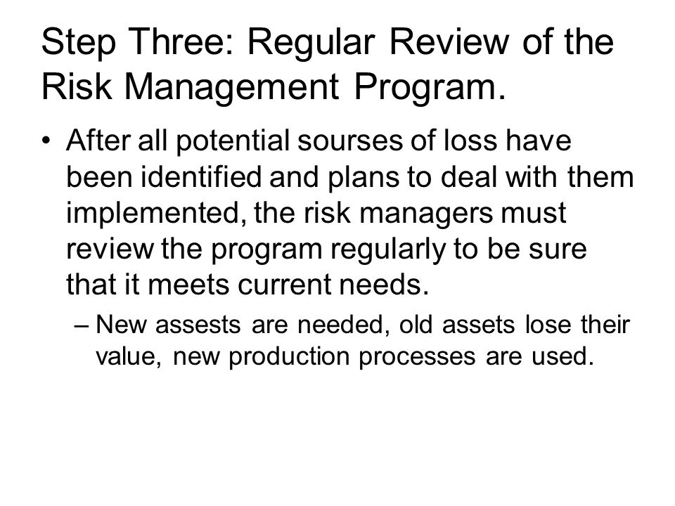 Step Three: Regular Review of the Risk Management Program.