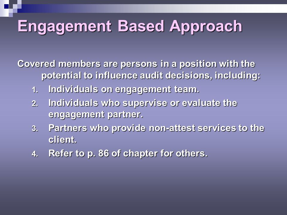 Engagement Based Approach