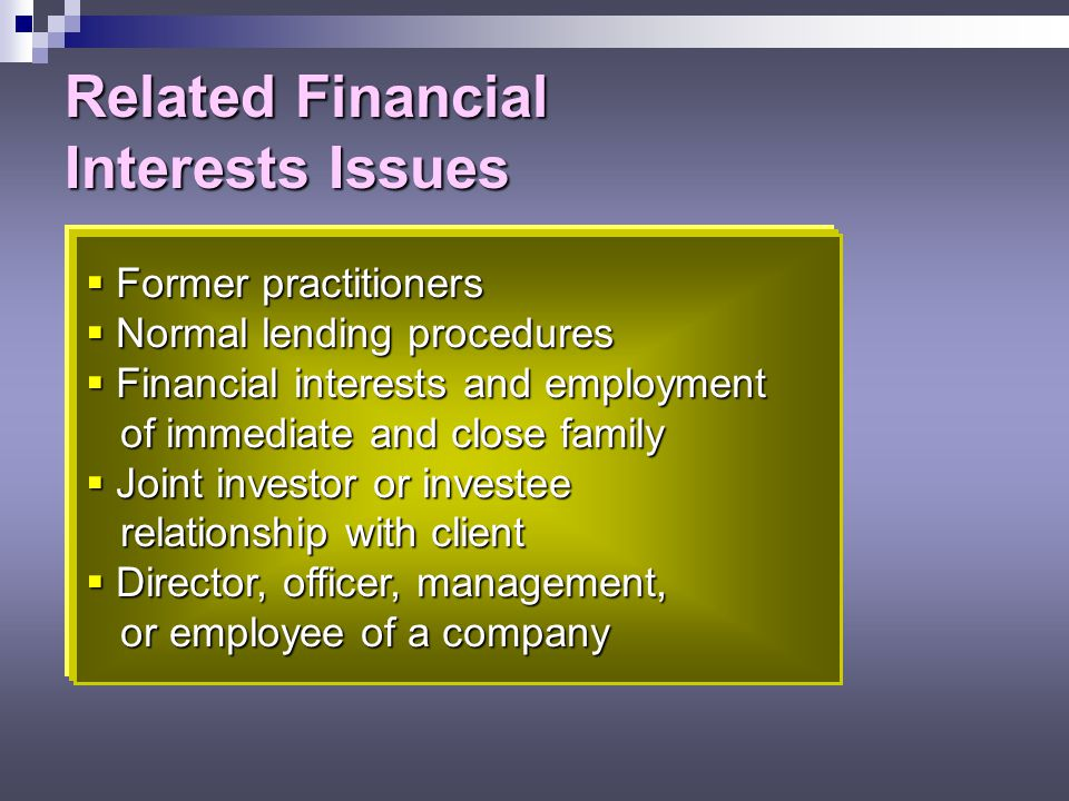 Related Financial Interests Issues