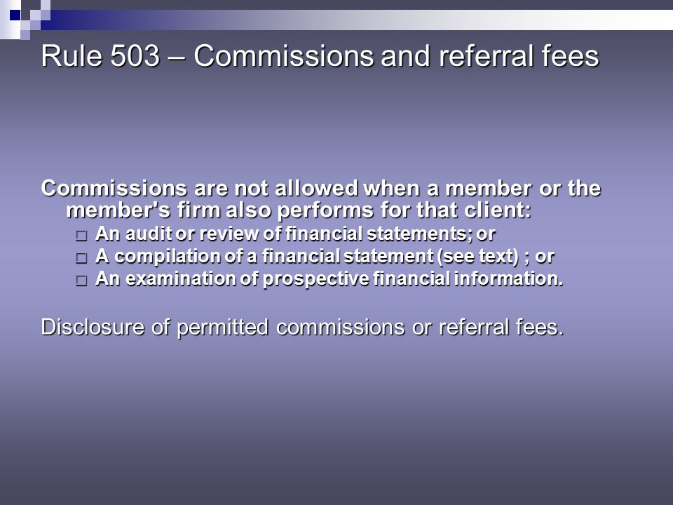 Rule 503 – Commissions and referral fees