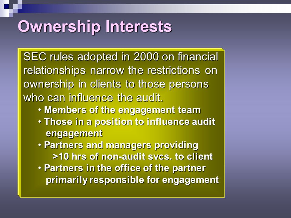 Ownership Interests SEC rules adopted in 2000 on financial