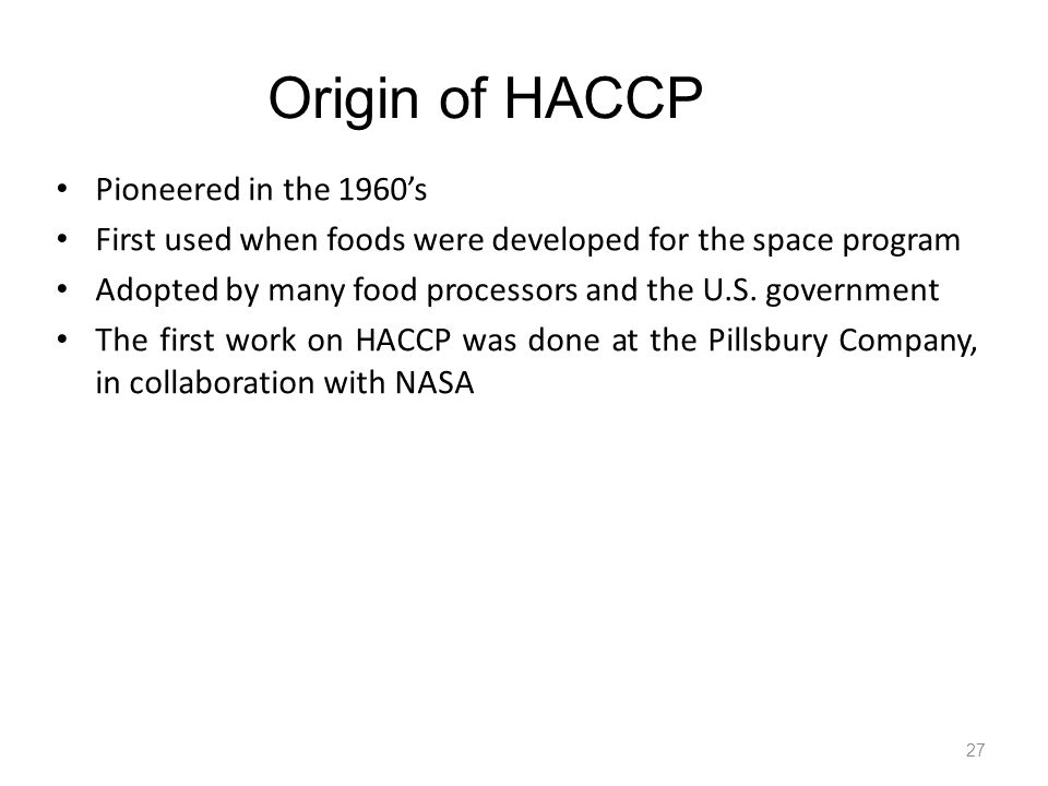 Origin of HACCP Pioneered in the 1960's