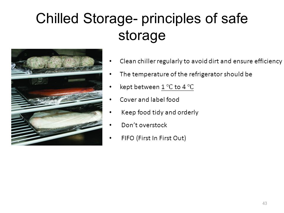 Chilled Storage- principles of safe storage