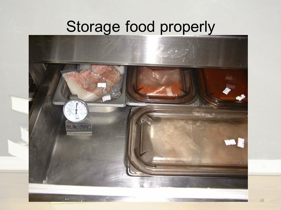 Storage food properly 48