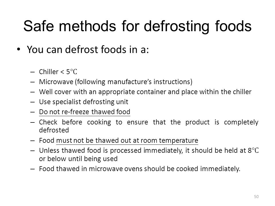 Safe methods for defrosting foods