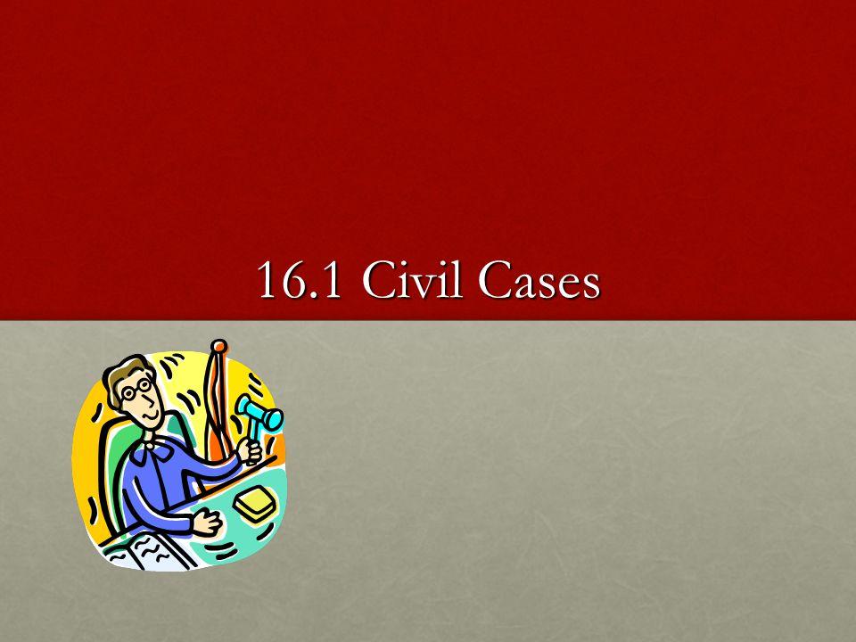 16.1 Civil Cases