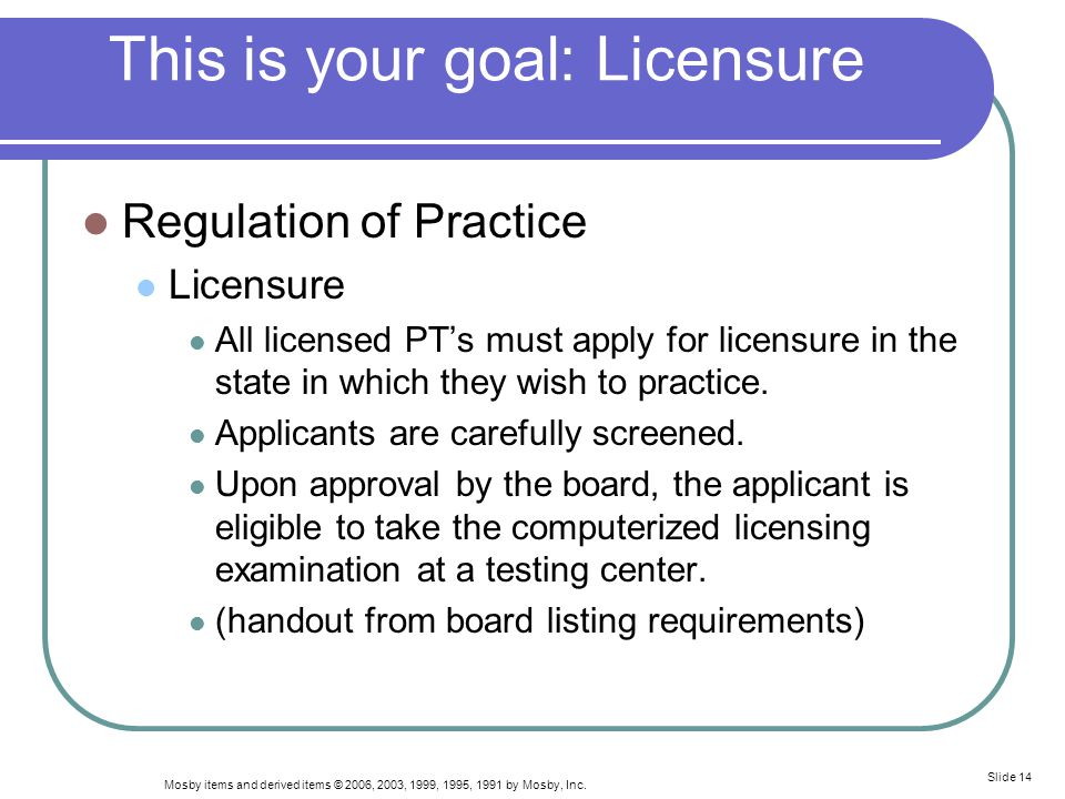 This is your goal: Licensure