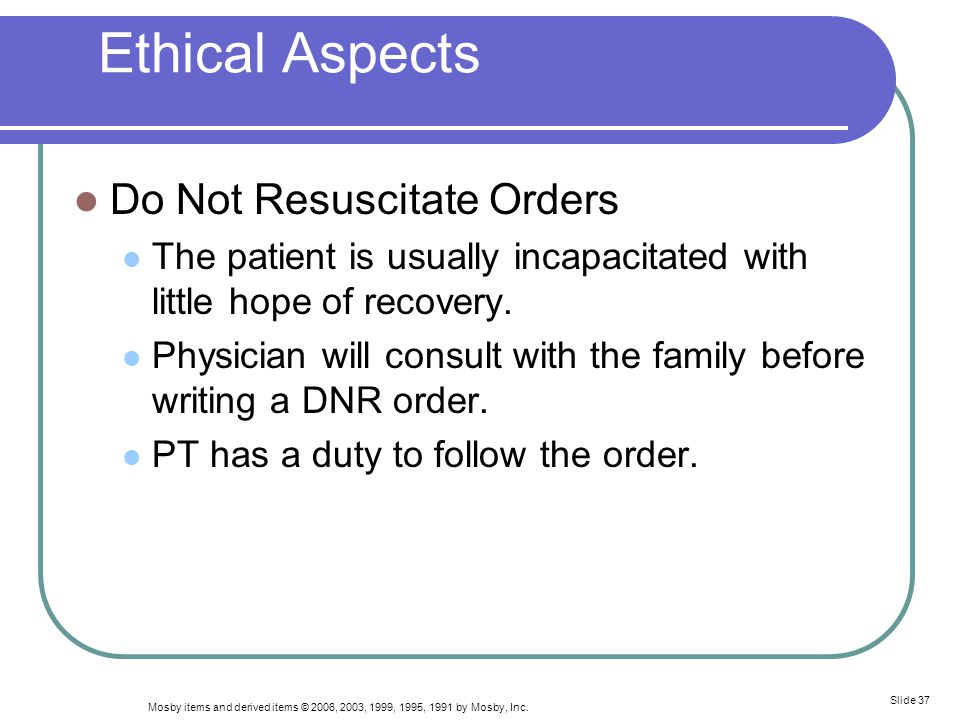 Ethical Aspects Do Not Resuscitate Orders