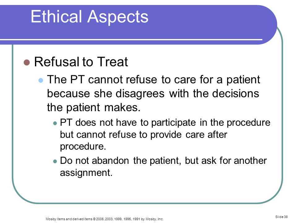 Ethical Aspects Refusal to Treat