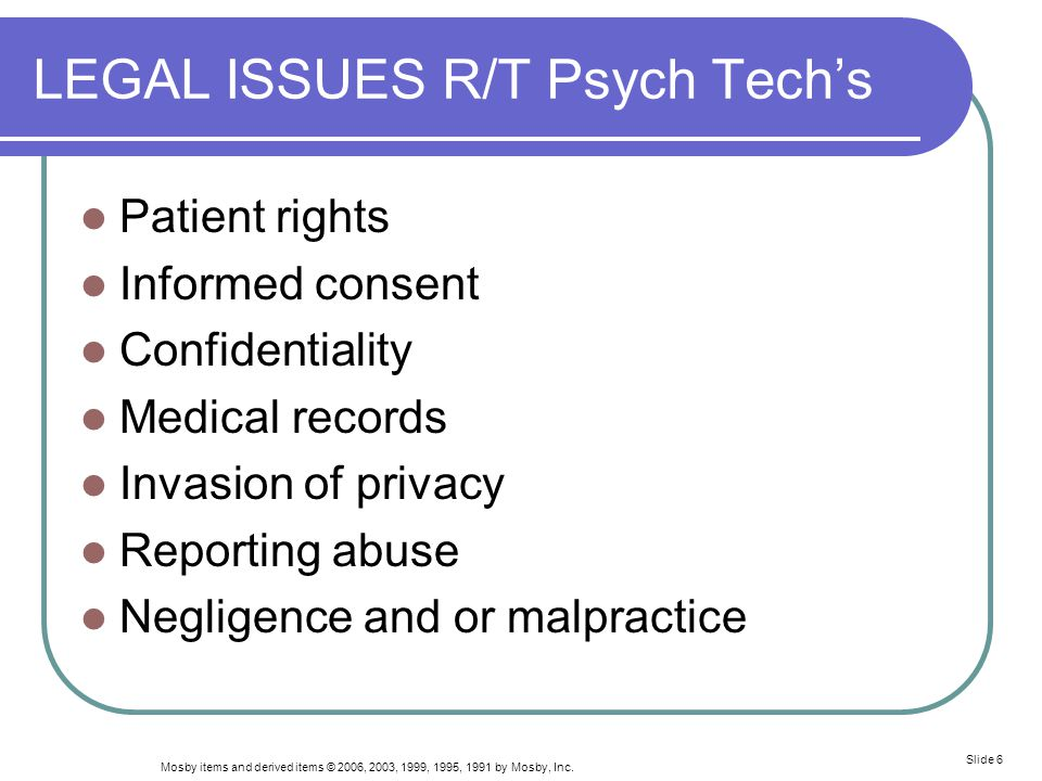 LEGAL ISSUES R/T Psych Tech's
