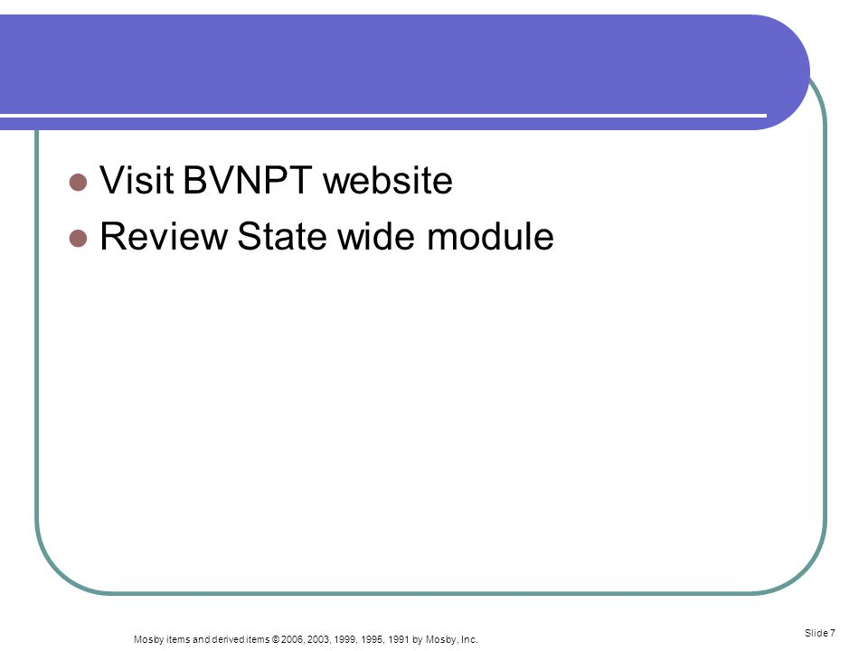 Visit BVNPT website Review State wide module