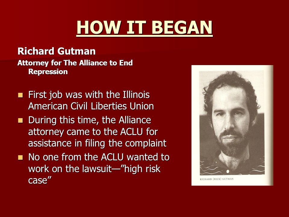 HOW IT BEGAN Richard Gutman