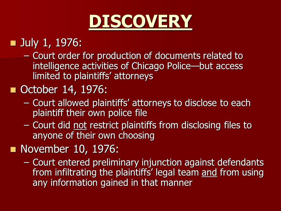 DISCOVERY July 1, 1976: October 14, 1976: November 10, 1976: