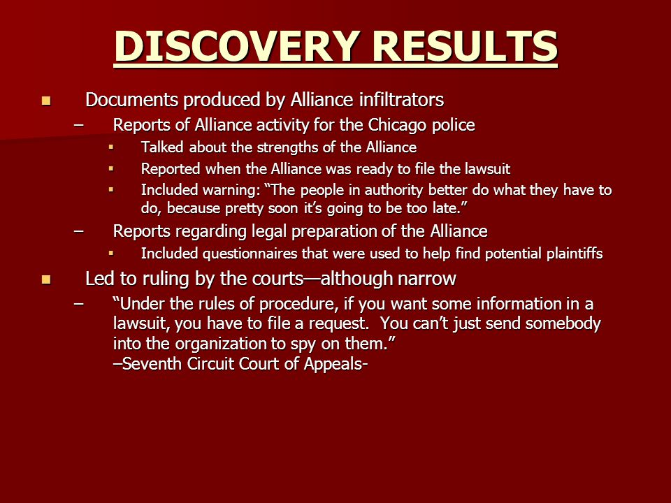 DISCOVERY RESULTS Documents produced by Alliance infiltrators