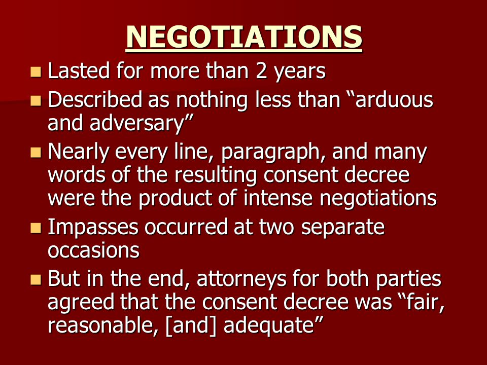 NEGOTIATIONS Lasted for more than 2 years
