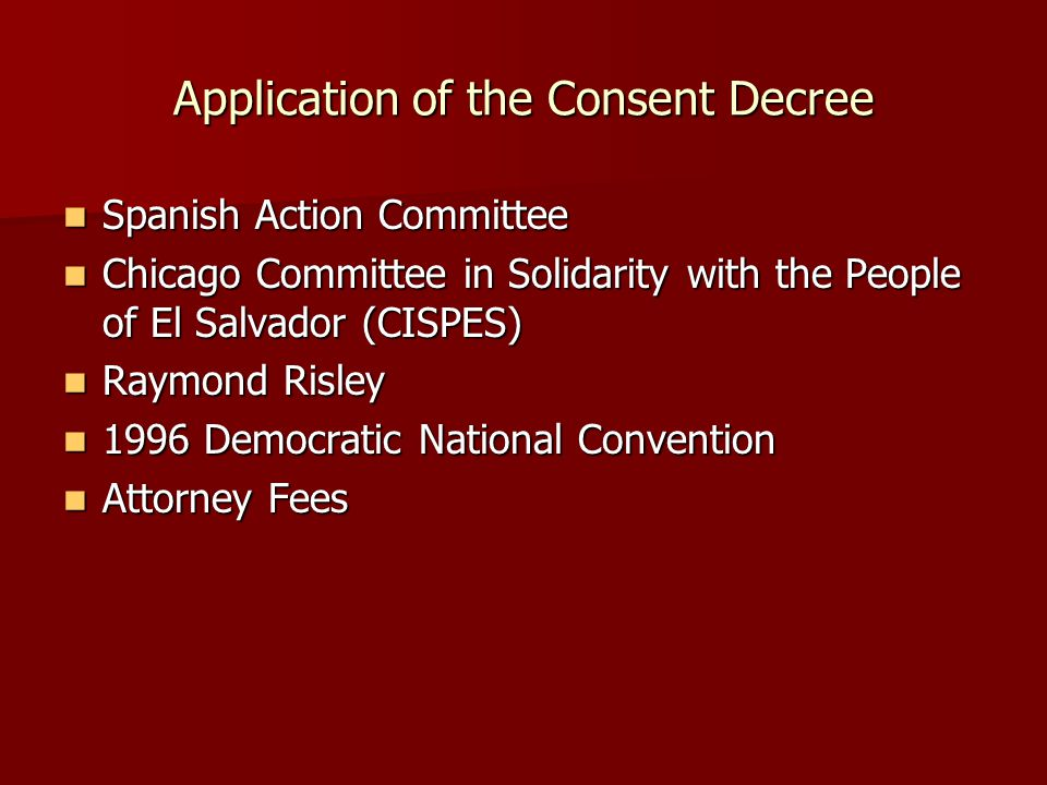 Application of the Consent Decree