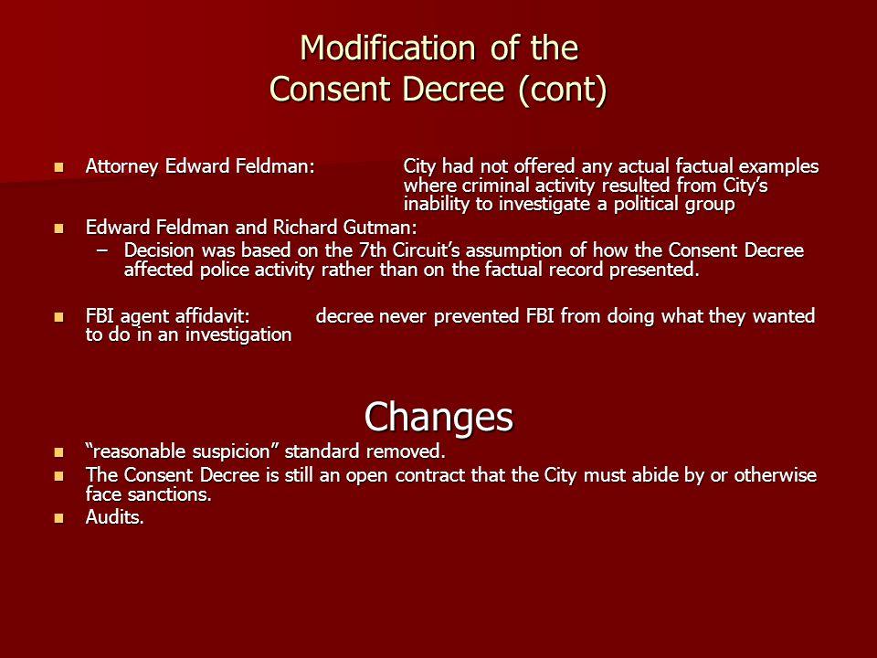 Modification of the Consent Decree (cont)