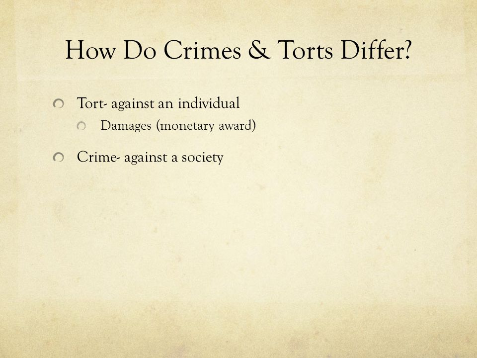 How Do Crimes & Torts Differ