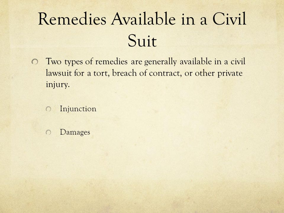 Remedies Available in a Civil Suit