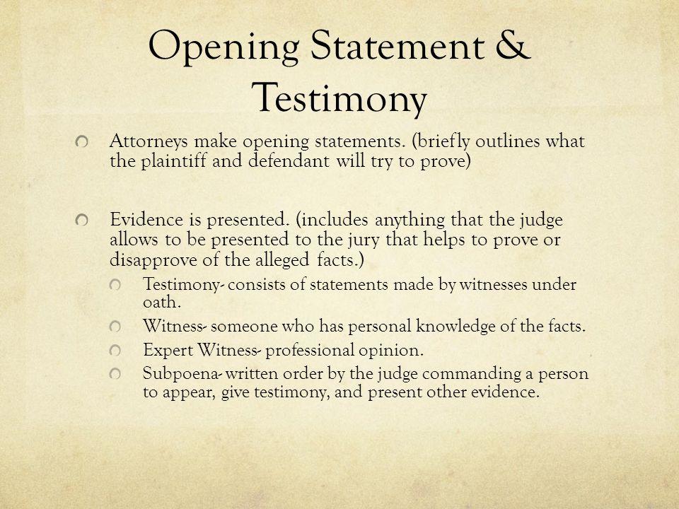 Opening Statement & Testimony