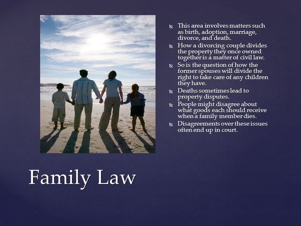 This area involves matters such as birth, adoption, marriage, divorce, and death.