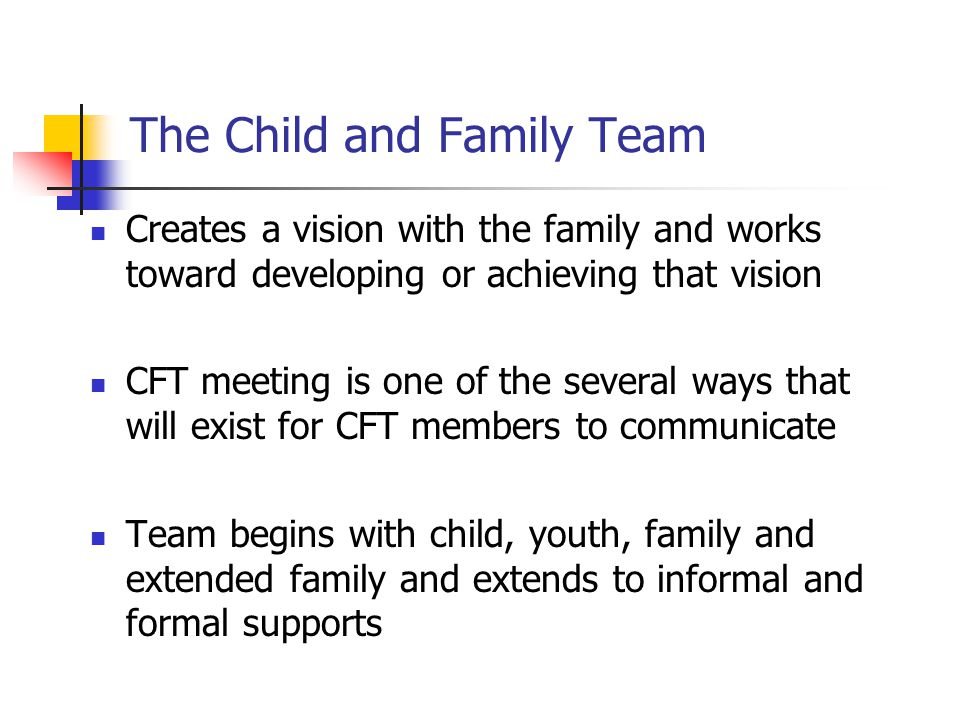 The Child and Family Team