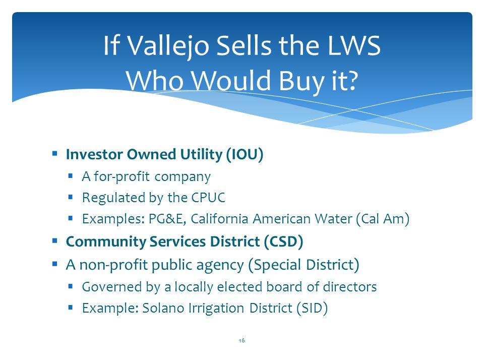 If Vallejo Sells the LWS Who Would Buy it