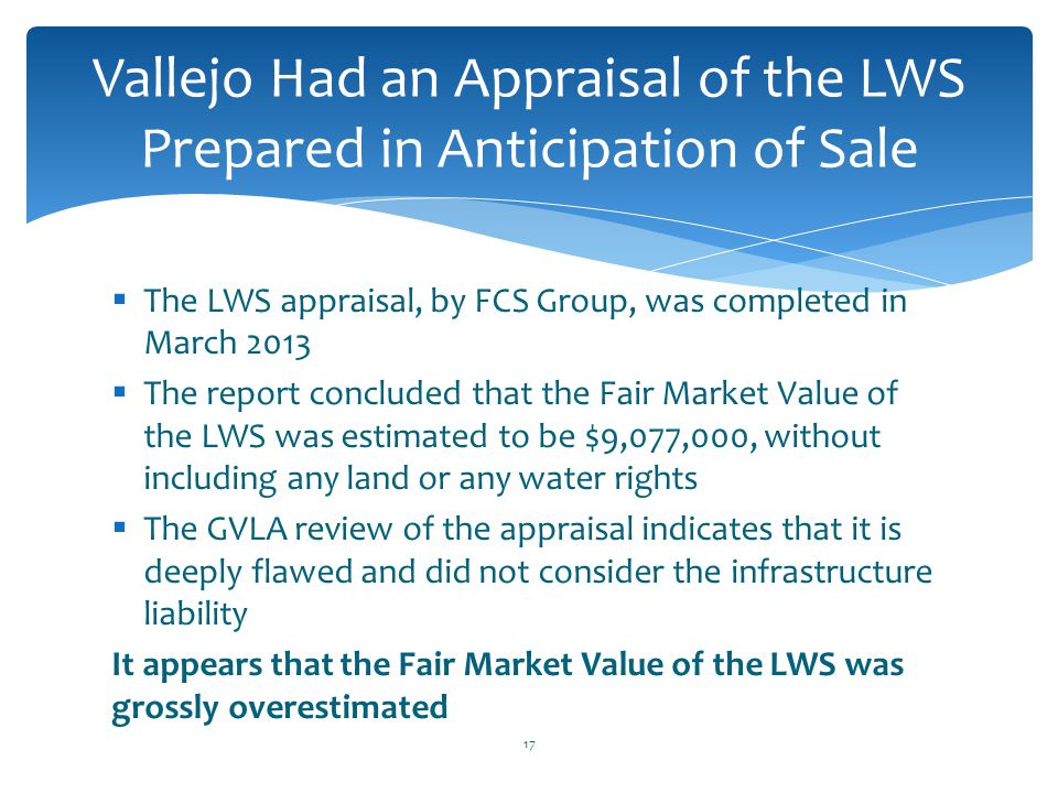 Vallejo Had an Appraisal of the LWS Prepared in Anticipation of Sale