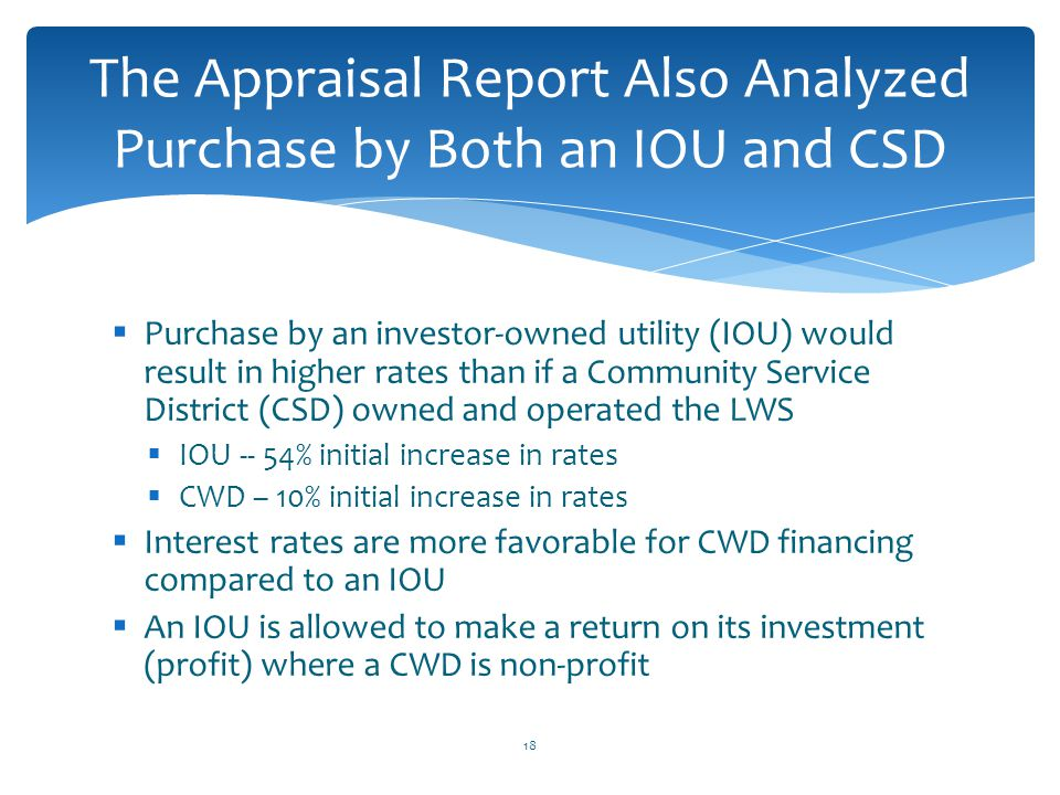 The Appraisal Report Also Analyzed Purchase by Both an IOU and CSD