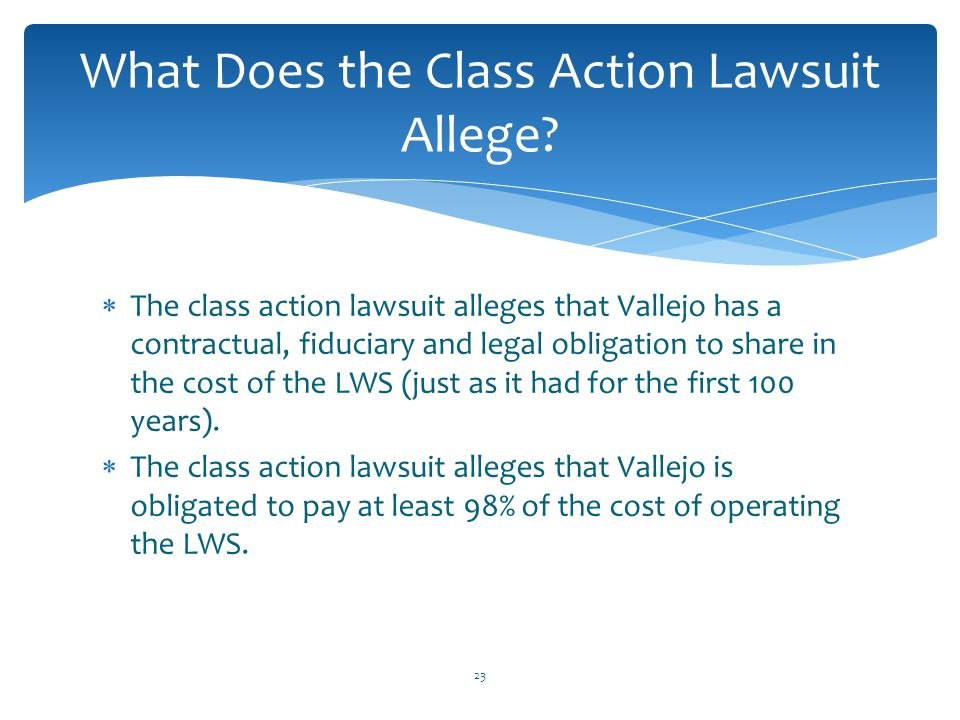What Does the Class Action Lawsuit Allege