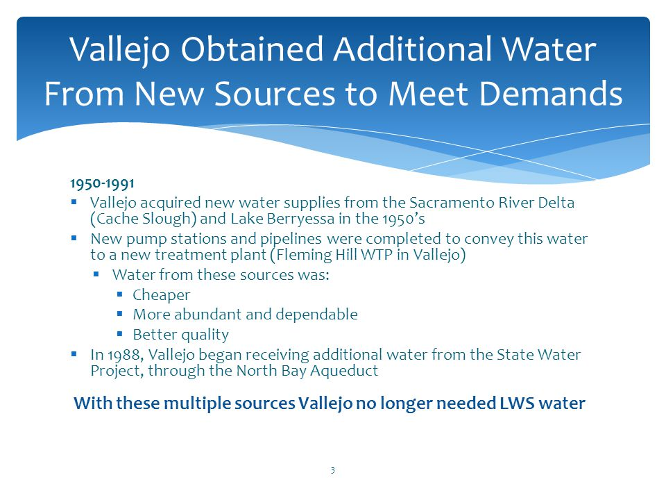 Vallejo Obtained Additional Water From New Sources to Meet Demands