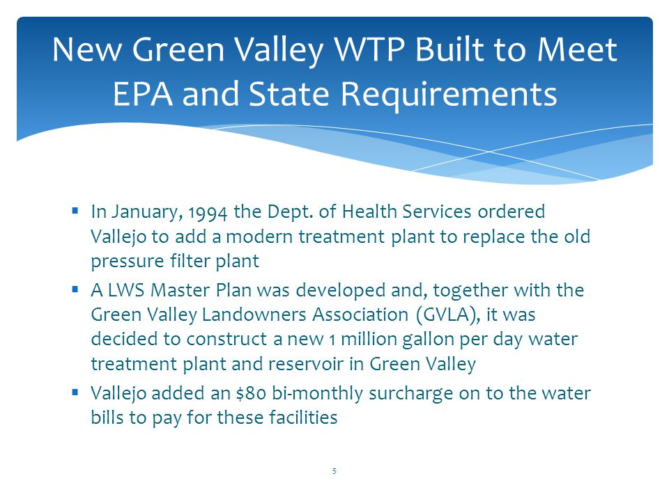 New Green Valley WTP Built to Meet EPA and State Requirements
