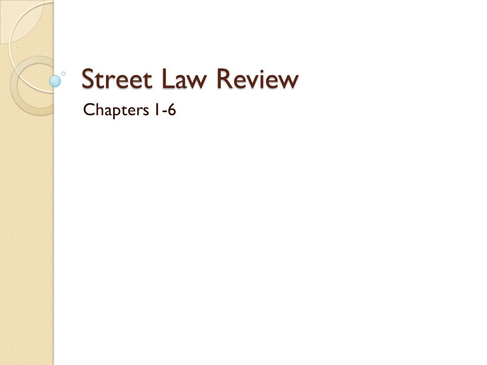 Street Law Review Chapters 1-6