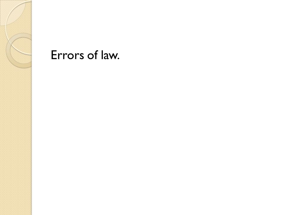 Errors of law.