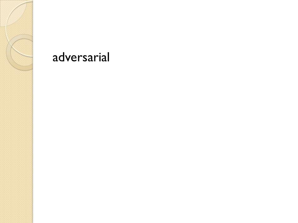 adversarial