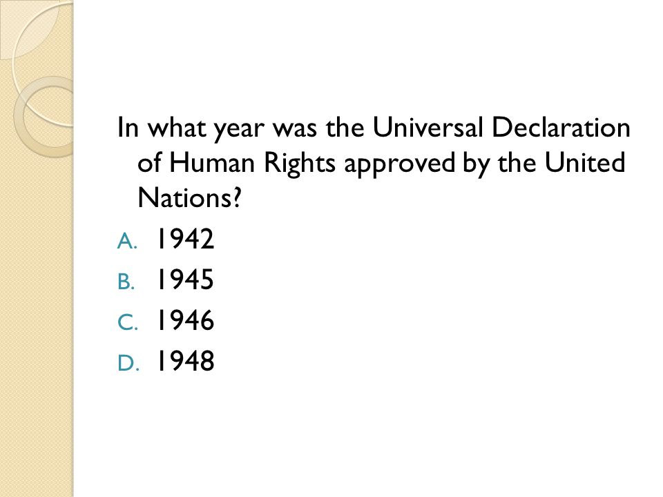 In what year was the Universal Declaration of Human Rights approved by the United Nations
