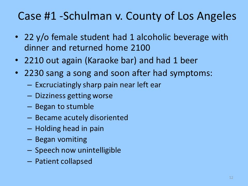 Case #1 -Schulman v. County of Los Angeles