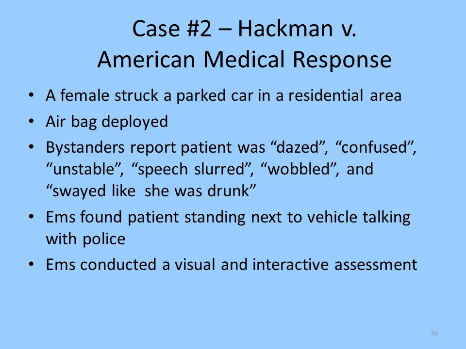 Case #2 – Hackman v. American Medical Response