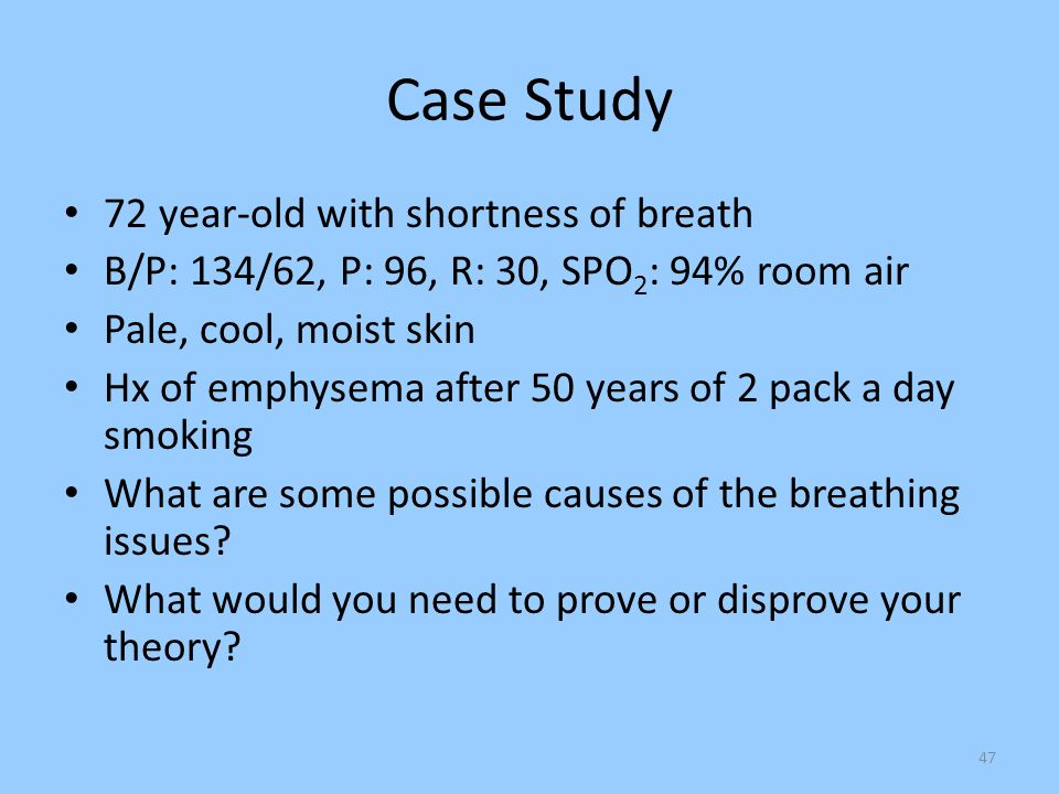 Case Study 72 year-old with shortness of breath