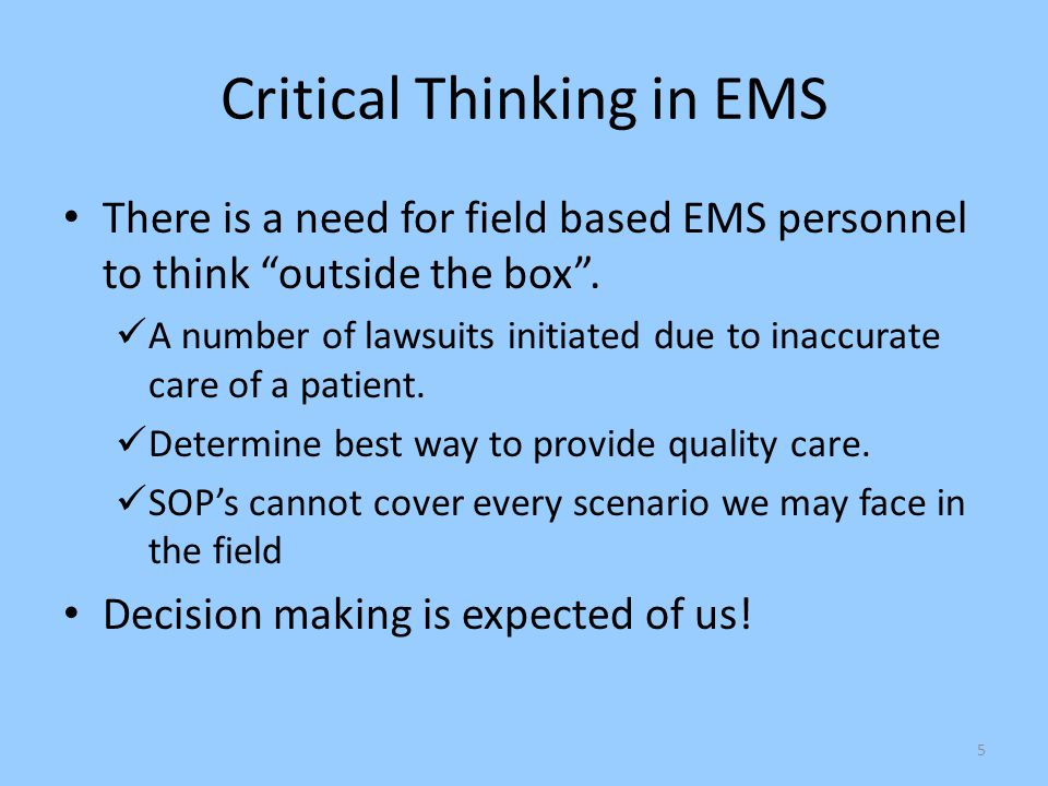 Critical Thinking in EMS