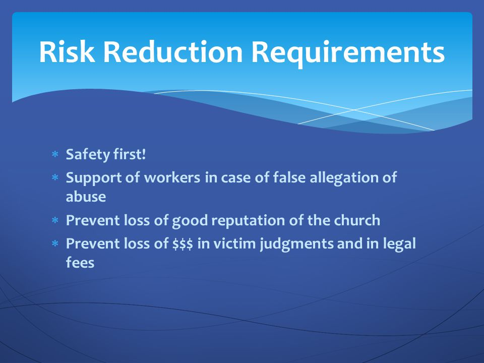 Risk Reduction Requirements