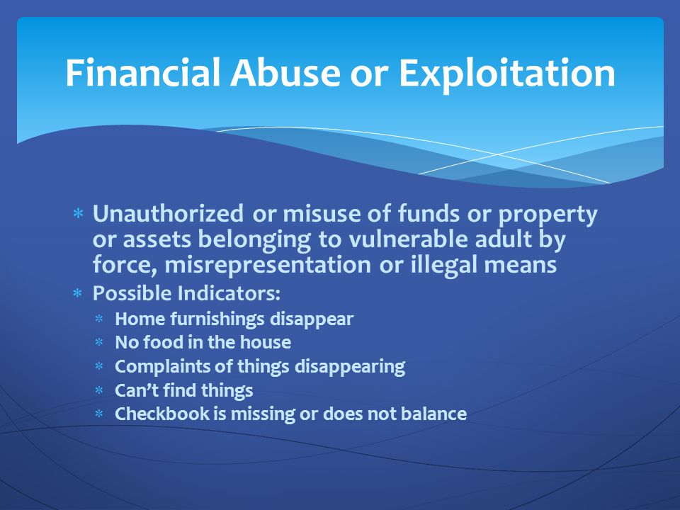 Financial Abuse or Exploitation