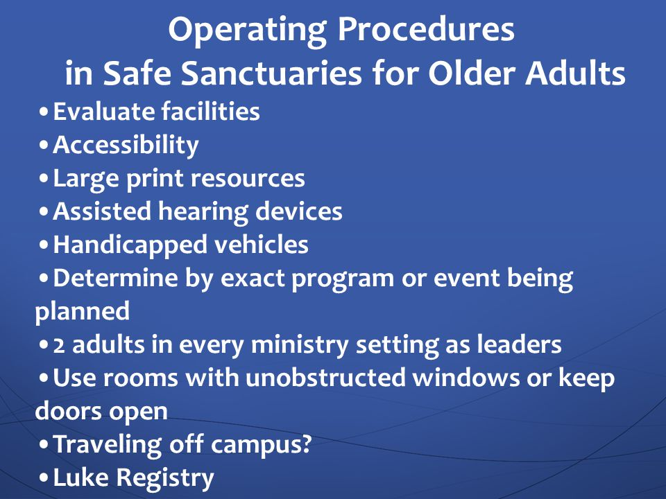 Operating Procedures in Safe Sanctuaries for Older Adults