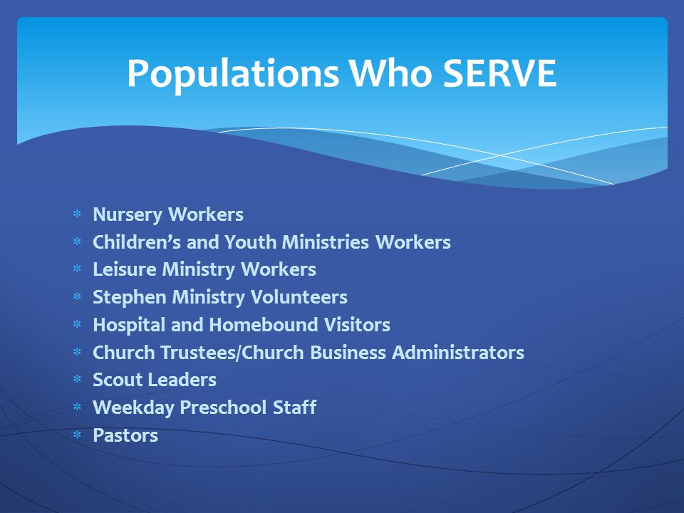 Populations Who SERVE Nursery Workers